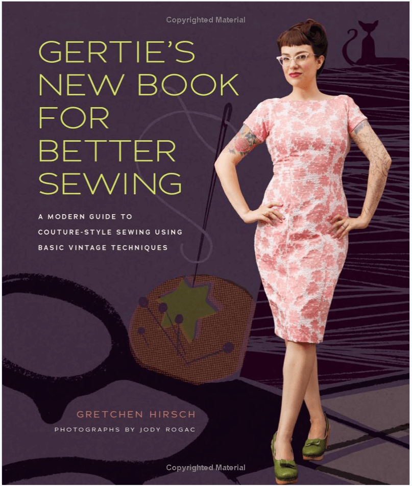 Beginner Sewing Books: Gertie's New Book for Better Sewing